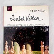 Livros em segunda mão: ISABEL VILLAR.- MELIA, JOSEP. Lote 253593355