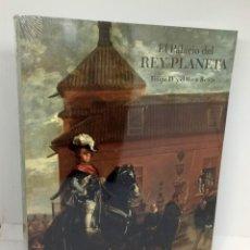 Libros: EL PALACIO DEL REY PLANETA - FELIPE IV Y EL BUEN RETIRO. Lote 253596600