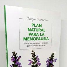 Libros: PLAN NATURAL PARA LA MENOPAUSIA - STEWART, MARYON - CABAL, BELÉN (TRAD.). Lote 253596645