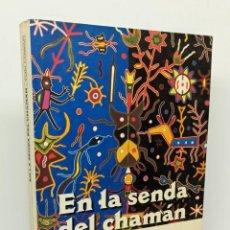 Libros: EN LA SENDA DEL CHAMÁN - COWAN, THOMAS. Lote 253596660