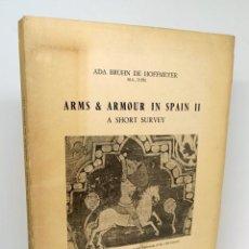Libros: ARMS & ARMOUR IN SPAIN II. A SHORT SURVEY - BRUHN DE HOFFMEYER, ADA. Lote 253596665