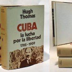 Libros: CUBA. LA LUCHA POR LA LIBERTAD 1762-1970. OBRA COMPLETA (3 TOMOS) - THOMAS, HUGH - DAURELLA DE NADAL. Lote 253596675