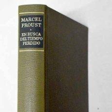 Libros: EN BUSCA DEL TIEMPO PERDIDO, TOMO I:.- PROUST, MARCEL. Lote 253762705