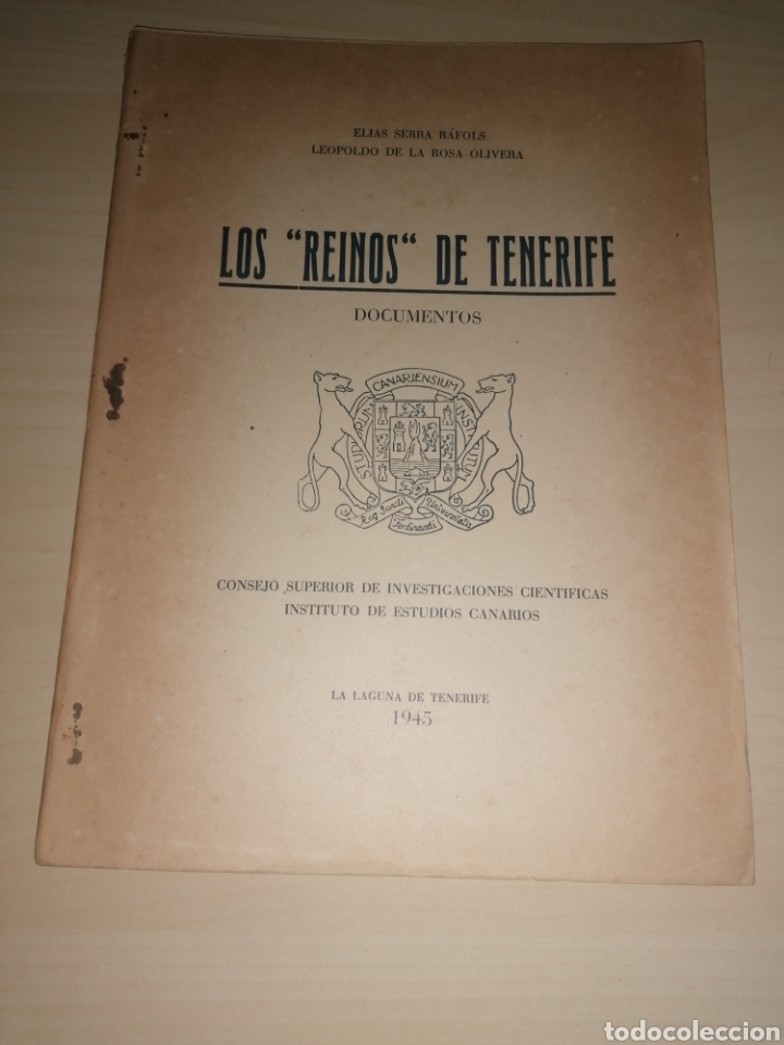 LOS REINOS DE TENERIFE - ELÍAS SERRA RAFOLS. LEOPOLDO DE LA ROSA OLIVERA. 1945 (Libros sin clasificar)