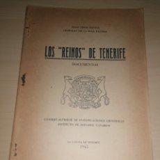 Libros: LOS REINOS DE TENERIFE - ELÍAS SERRA RAFOLS. LEOPOLDO DE LA ROSA OLIVERA. 1945. Lote 253877315