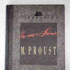 Libros: UN AMOR DE SWANN.- PROUST, MARCEL. Lote 253950800