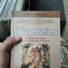 Libros: ANTONIO PIÑERO BIBLIA Y HELENISMO EL PENSAMIENTO GRIEGO Y LA FORMACION DEL CRISTIANISMO. Lote 253973555