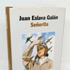 Libros: SEÑORITA - ESLAVA GALÁN, JUAN. Lote 254113820