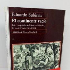 Libros: EL CONTINENTE VACÍO - SUBIRATS, EDUARDO. Lote 254113825