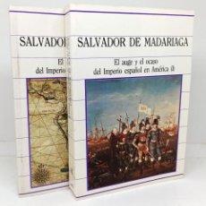 Libros: EL AUGE Y EL OCASO DEL IMPERIO ESPAÑOL EN AMÉRICA (2 TOMOS. TOMO 46 Y 47 DE LA OBRA) - MADARIAGA, SA. Lote 254113850