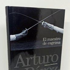 Libros: EL MAESTRO DE ESGRIMA - PÉREZ REVERTE, ARTURO. Lote 254113895