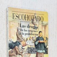 Libros: LAS DROGAS. DE LOS ORÍGENES A LA PROHIBICIÓN - ESCOHOTADO, ANTONIO. Lote 254117615