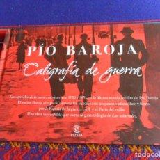 Libros: CALIGRAFÍA DE GUERRA DE PÍO BAROJA. ESPASA. TAPAS DURAS MUY ILUSTRADO. BUEN ESTADO.. Lote 254211945