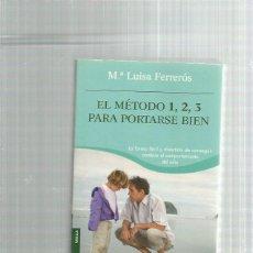 Libros: EL METODO 1,2,3 PARA PORTARSE BIEN. Lote 254268180
