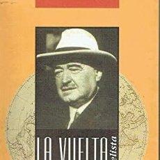 Libros: LA VUELTA AL MUNDO. VICENTE BLASCO IBÁÑEZ. Lote 254334700