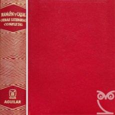 Libros: OBRAS LITERARIAS COMPLETAS - SANTIAGO RAMÓN Y CAJAL. Lote 254517070