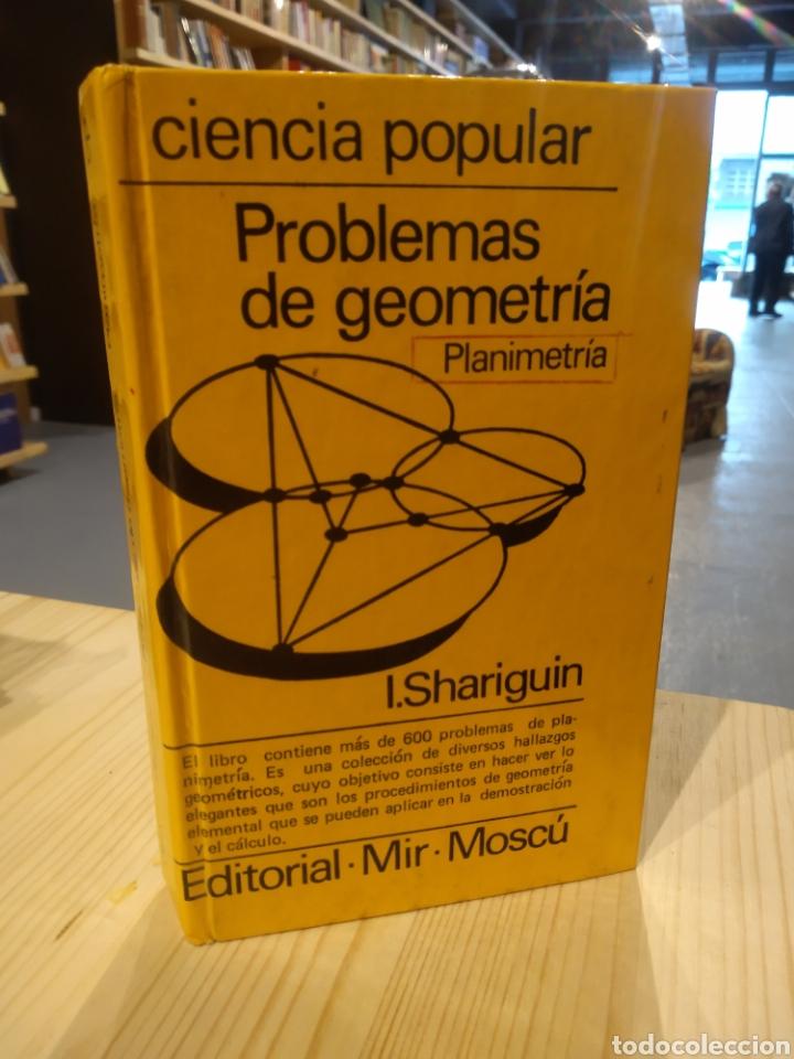 PROBLEMAS DE GEOMETRÍA. I. SHARIGUIN (Libros sin clasificar)
