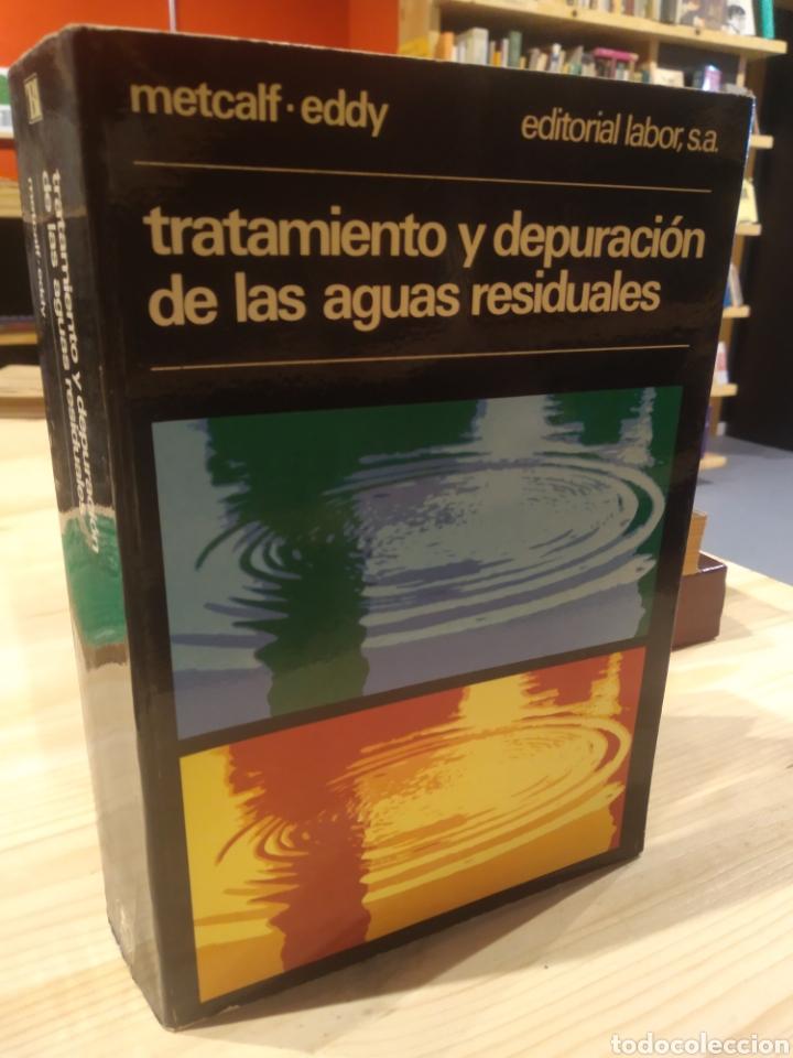 TRATAMIENTO Y DEPURACIÓN DE LAS AGUAS RESIDUALES. METCALF. EDDY (Libros sin clasificar)