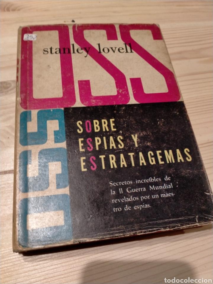 Libros: SOBRE ESPIAS Y ESTRATAGEMAS. STANLEY LOVELL - Foto 2 - 254550855