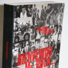 Libros: BIENVENIDO MR. ROCK ... - DOMÍNGUEZ, SALVADOR. Lote 254591520