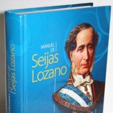 Libros: MANUEL DE SEIJAS LOZANO - FERNÁNDEZ, NICOLÁS ANTONIO. Lote 254591525