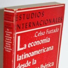 Libros: LA ECONOMÍA LATINOAMERICANA DESDE LA CONQUISTA IBÉRICA HASTA LA REVOLUCIÓN CUBANA - FURTADO, CELSO. Lote 254591580