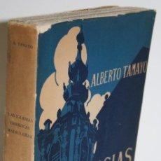 Libros: LAS IGLESIAS BARROCAS MADRILEÑAS - TAMAYO, ALBERTO. Lote 254591605