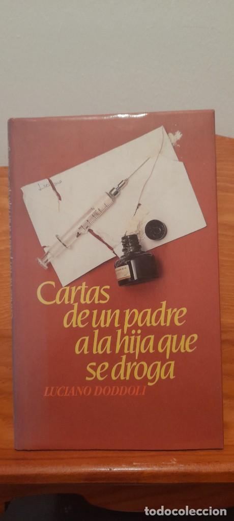 CARTAS DE UN PADRE A LA HIJA QUE SE DROGA (Libros sin clasificar)