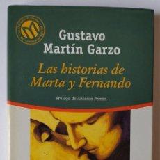 Libros: LAS HISTORIAS DE MARTA Y FERNANDO. - MARTÍN GARZO, GUSTAVO (1948- ). Lote 254626230