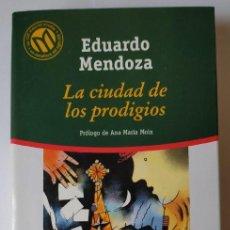 Libros: LA CIUDAD DE LOS PRODIGIOS. - MENDOZA, EDUARDO (1943-). Lote 254626355