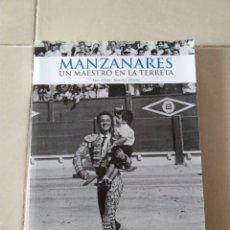 Libros: MANZANARES UN MAESTRO EN LA TIERRA LUIS MIGUEL SÁNCHEZ MORENO, GOBIERNO PROVINCIAL DE ALICANTE. Lote 254688905