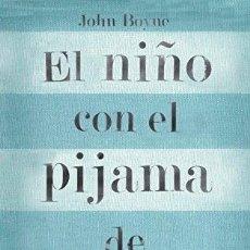 Libros: EL NINO CON EL PIJAMA DE RAYAS - JOHN BOYNE. Lote 254689120