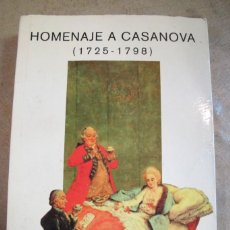 Libros: HOMENAJE A CASANOVA ( 1725 - 1798 ). EDITORIAL MONTESINOS, VARIOS. Lote 254689820