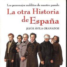 Libros: LA OTRA HISTORIA DE ESPAÑA. Lote 254706675