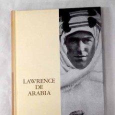 Libros: LAWRENCE DE ARABIA.- GRAVES, RICHARD PERCEVAL. Lote 254848955