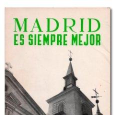 Libros: FEDERICO CARLOS SAINZ DE ROBLES.- MADRID SIEMPRE ES MEJOR. [CON DEDICATORIA AUTÓGRAFA] AGUILAR, 1968. Lote 254867255