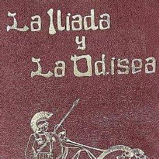 Livros em segunda mão: LA ILIADA Y LA ODISEA. Lote 254923475