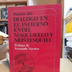 Libros: DIÁLOGO EN EL INFIERNO ENTRE MAQUIAVELO Y MONTESQUIEU. - JOLY, MAURICE.. Lote 254953035