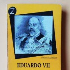 Libros: EDUARDO VII Y SU ÉPOCA - ANDRÉ MAUROIS. Lote 254989645
