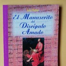Libros: EL MANUSCRITO DEL DISCÍPULO AMADO - LEO KABAL. Lote 254989755