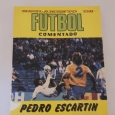 Libros: REGLAMENTO DE FUTBOL COMENTADO.PEDRO ESCARTIN.38 EDICION.-1988 - TDK79 -. Lote 255358760