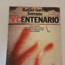 Libros: V CENTENARIO. RAFAEL GARCÍA SERRANO - TDK79 -. Lote 255358925