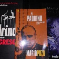 Libros: 3 NOVELAS DE MARIO PUZO: EL PADRINO, EL PADRINO EL REGRESO, Y EL SICILIANO. Lote 255379705