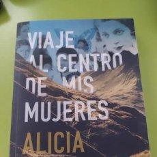 Libros: VIAJE AL CENTRO DE MIS MUJERES - ALICIA DOMINGUEZ. Lote 255575285