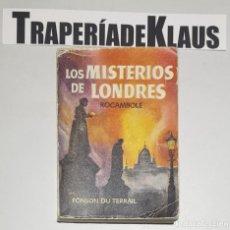 Libros: LOS MISTERIOS DE LONDRES ROCAMBOLE - ENCICLOPEDIA PULGA - Nº 37 -TDK16 -. Lote 255645285