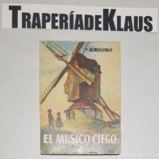 Libros: ENCICLOPEDIA PULGA Nº 015 - EL MÚSICO CIEGO - V, KOROLENKO VLADIMIRO - TDK16 -. Lote 255646800