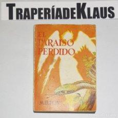 Libros: ENCICLOPEDIA PULGA. Nº 200. EL PARAÍSO PERDIDO. MILTON. - TDK16 -. Lote 255647240