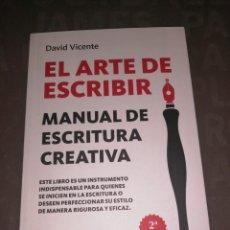 Libros: ARTE DE ESCRIBIR, EL - VICENTE, DAVID.. Lote 256076065