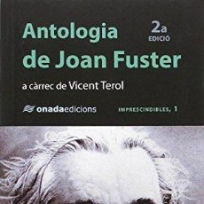 Libros: ANTOLOGIA DE JOAN FUSTER - FUSTER ORTELLS, JOAN. Lote 256360805