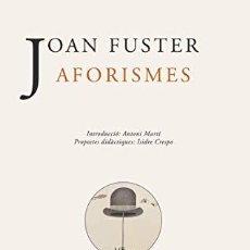 Libros: AFORISMES - JOAN FUSTER. Lote 256546630